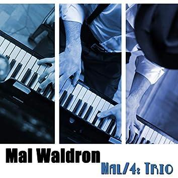 Mal/4: Trio
