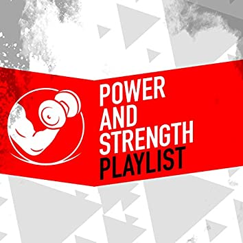 Power and Strength Playlist