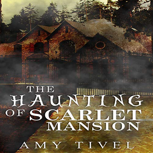 The Haunting of Scarlet Mansion audiobook cover art