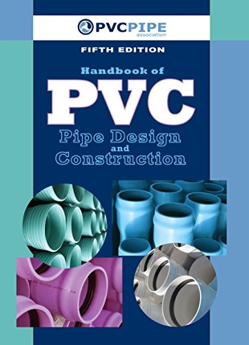 Handbook of PVC Pipe Design and Construction: (First Industrial Press Edition) (English Edition)