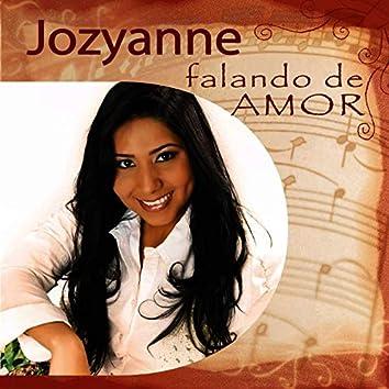 Jozyanne Falando de Amor