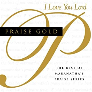 Praise Gold I Love You Lord Various