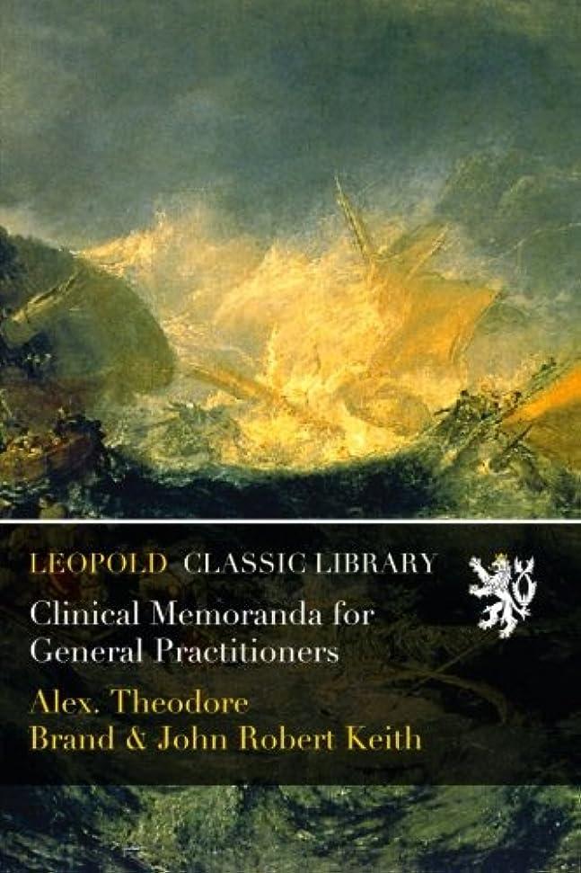 みすぼらしいレイファランクスClinical Memoranda for General Practitioners