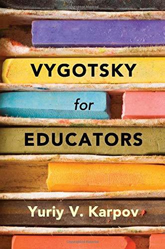 Vygotsky for Educators