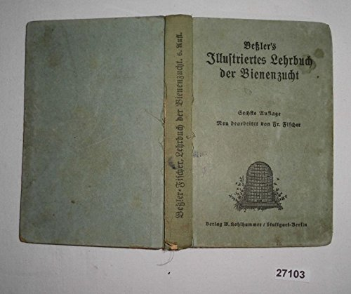 Bestell.Nr. 1227103J.G. Beßlers Illustriertes Lehrbuch der Bienenzucht