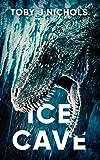 Ice Cave (English Edition)
