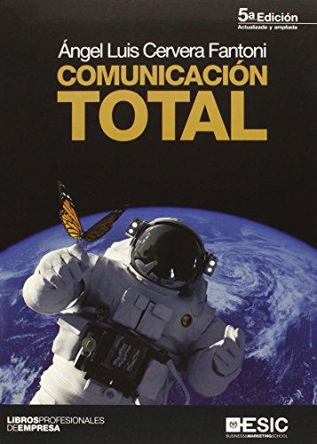 Comunicación Total (5ª Ed.) (Libros profesionales)