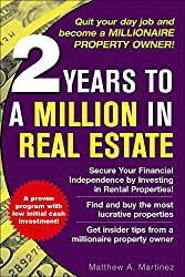 2 Years to a Million in Real Estate by Martinez