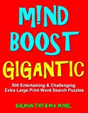 M!nd Boost GIGANTIC: 500 Entertaining & Challenging Extra Large Print Word Search Puzzles