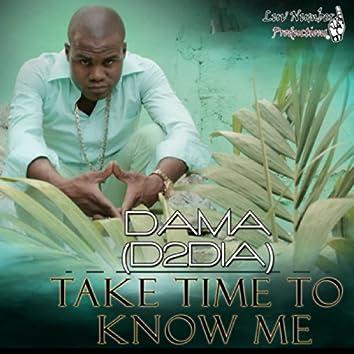 Take Time To Know Me - Single