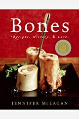 Bones: Recipes, History and Lore Kindle Edition