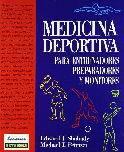 Medicina deportiva: Para entrenadores, preparadores y monitores: 4 (Recursos)