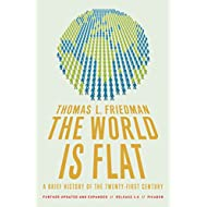 World is Flat: A Brief History of the Twenty- first Century