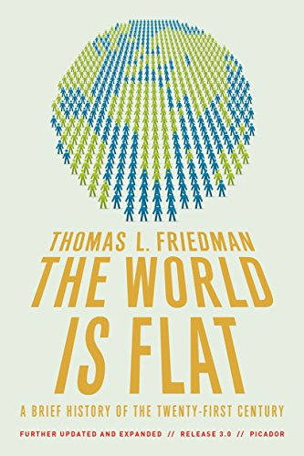 The World Is Flat 3.0: A Brief History of the Twenty-first Century: A Brief History of the 21st Century