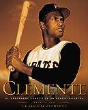Clemente: El Verdadero Legado de un Hero...