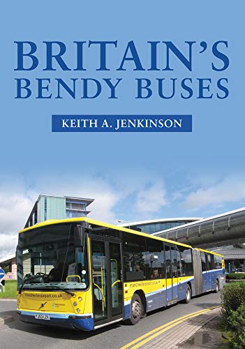 Jenkinson, K: Britain's Bendy Buses