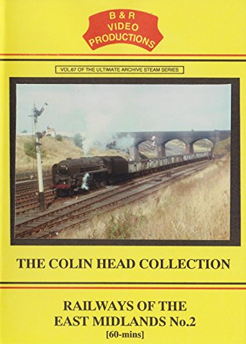 B&R 67: Railways Of The East Midlands No 2 DVD - B & R Video Productions