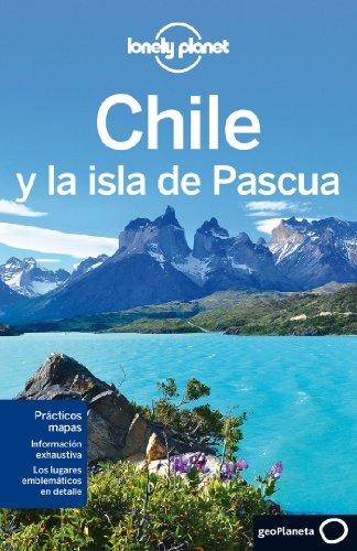 Chile y la isla de Pascua 5 (Guías de País Lonely Planet) [Idioma Inglés]