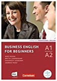 Business English for Beginners - Neue Ausgabe: A1-A2 - Kursbuch mit CDs und Phrasebook (Business English for Beginners / Third Edition) - Mike Hogan