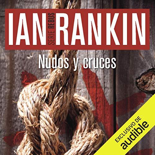 Diseño de la portada del título Nudos Y Cruces (Rebus 1) (Narración en Castellano)