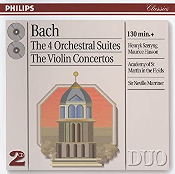 Bach, J.S.: The 4 Orchestral Suites/The Violin Concertos