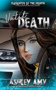 Until Death: Raven's Duet: A Paranormal, Reverse Harem, Bully Romance (Daughter of the Eighth Book 1)