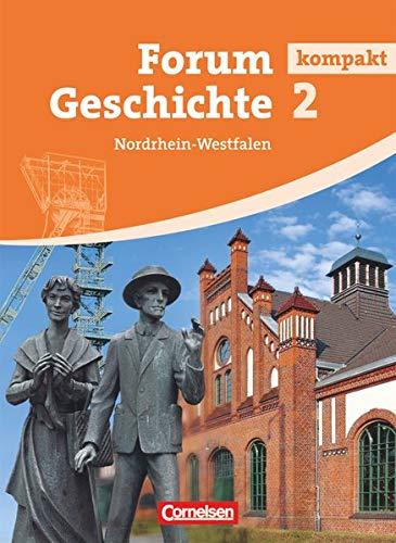 Forum Geschichte 2 - Schülerbuch Nordrhein-Westfalen: Schülerbuch [Lingua tedesca]
