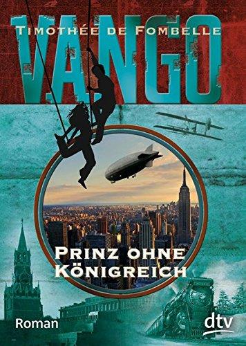 Vango - Prinz ohne Königreich: Roman