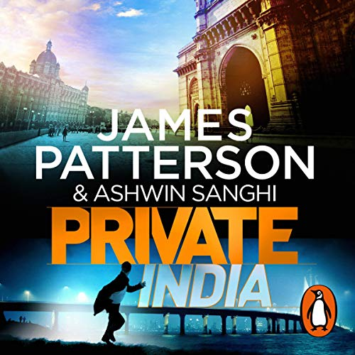 Private India                   By:                                                                                                                                 James Patterson                               Narrated by:                                                                                                                                 Amerjit Deu,                                                                                        Raj Ghatak                      Length: 7 hrs and 46 mins     50 ratings     Overall 3.1