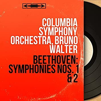 Beethoven: Symphonies Nos. 1 & 2 (Stereo Version)