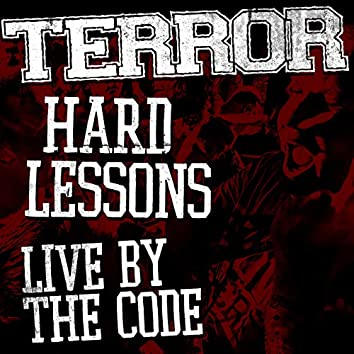 Hard Lessons / Live By The Code