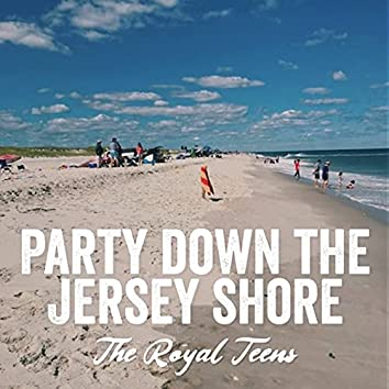 Party Down the Jersey Shore