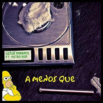A Menos Que (feat. Kstro MGA)