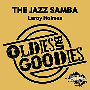 Oldies but Goodies: The Jazz Samba