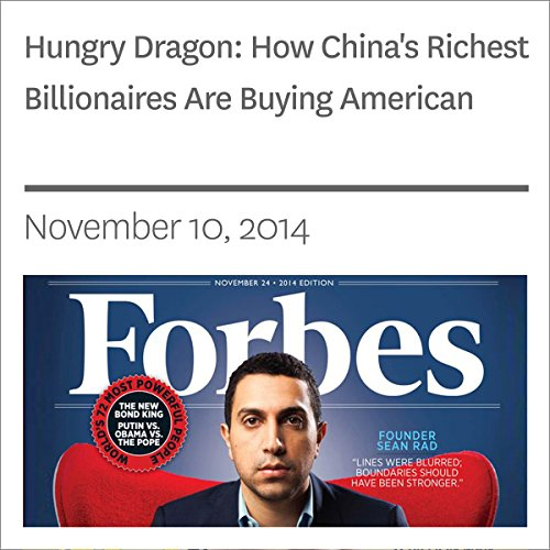 Hungry Dragon: How China's Richest Billionaires Are Buying American audiobook cover art