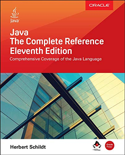 Java: The Complete Reference, Eleventh Edition (PROGRAMMING & WEB DEV -...