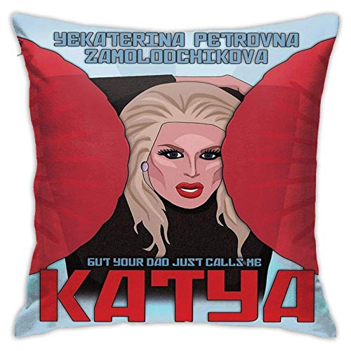 WH-CLA Throw Pillow Covers Katya Zamolodchikova - Your Dad Just Calls Me Katya Decor Throw Pillow Covers Square alla Moda Entrambi I Lati Federa Fodera per Cuscino Stampata 45X45Cm per D