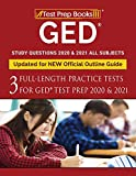 GED Study Questions 2020 & 2021 All Subjects: Three Full-Length Practice Tests