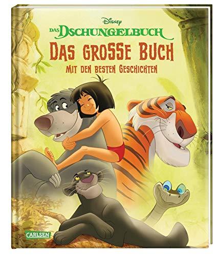 Disney: Das Dschungelbuch – Das große Buch mit den besten Geschichten: Das Dschungelbuch - Die Geschichten aus den Filmen 1 und 2
