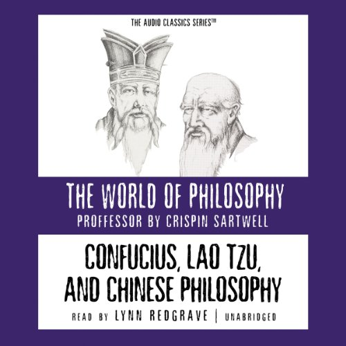 Confucius, Lao Tzu, and Chinese Philosophy  audiobook cover art
