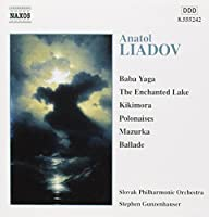 Orchestral Works by LIADOV (2001-11-20)