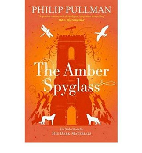 The Amber Spyglass: His Dark Materials 3 (His Dark Materials 3)