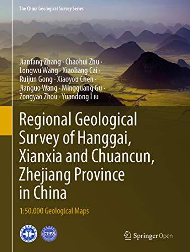 Couverture du livre Regional Geological Survey of Hanggai, Xianxia and Chuancun, Zhejiang Province in China: 1:50,000 Geological Maps (The China Geological Survey Series Book 1) (English Edition)