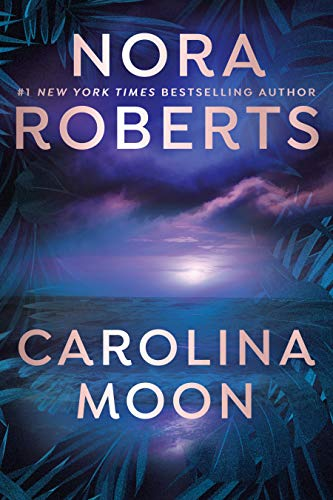 Compare Textbook Prices for Carolina Moon Reprint Edition ISBN 9780425252987 by Roberts, Nora