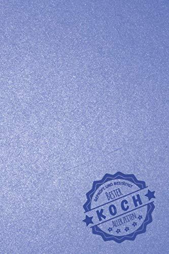 Geprüft und Bestätigt bester Koch aller Zeiten: Notizbuch inkl. To Do Liste   Das perfekte Geschenk für Männer, die in der Küche zaubert   Geschenkidee   Geschenke