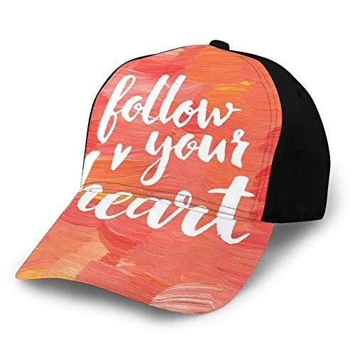 Gorra de béisbol unisex con borde curvo sigue tu corazón Cita inspiradora en acrílico pintura fondo de poliéster tela de sarga sombrero gorra de béisbol