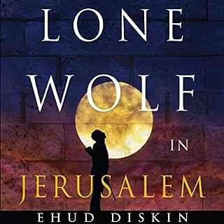 Lone Wolf in Jerusalem audiobook cover art