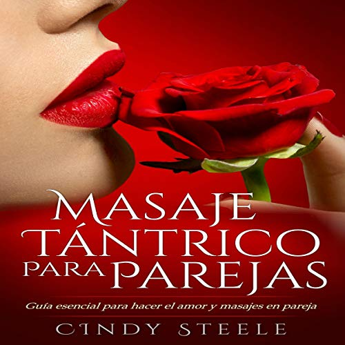 Masaje tántrico para parejas [Tantric Massage for Couples] audiobook cover art