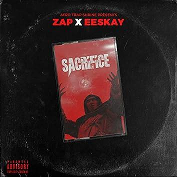 Sacrifice (feat. Zap & Eeskay)