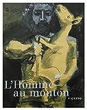 L'homme au mouton, Picasso - Exposition, Musée national Picasso, Vallauris ; Musée Magnelli, musée de la céramique, Vallauris (3 juillet-4octobre 1999)